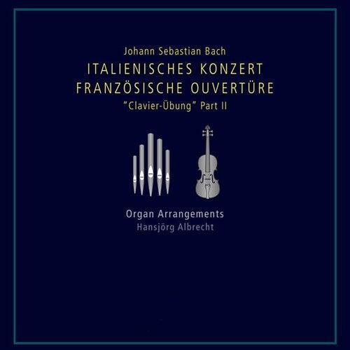 Bach: Italienisches Konzert - Französische Ouvertüre by Hansjorg Albrecht
