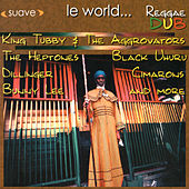Le World… Reggae Dub by Various Artists