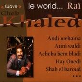 Le World… Rai by Khaled (Rai)