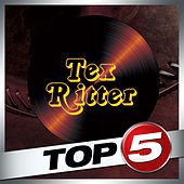 Top 5 - Tex Ritter - EP by Tex Ritter