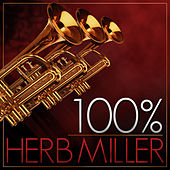 100% Herb Miller Orchestra by Herb Miller Orchestra