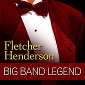 Big Band Legend - Fletcher Henderson by Various Artists