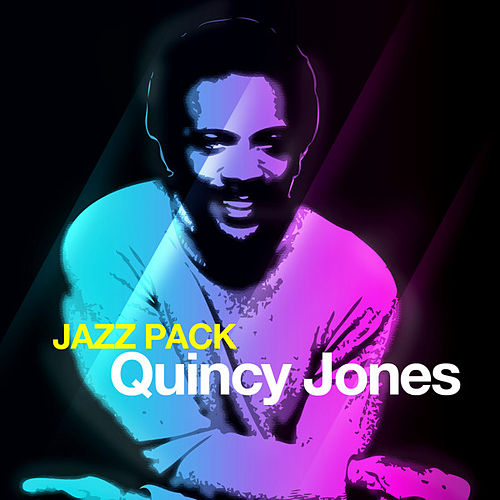 Jazz Pack - Quincy Jones - EP by Quincy Jones