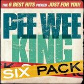 Six Pack - Pee Wee King - EP by Pee Wee King