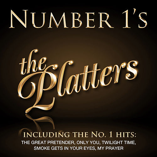 Number 1's - The Platters - EP by The Platters