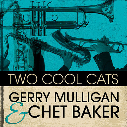 Two Cool Cats by Gerry Mulligan Quartet