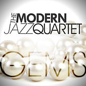 The Modern Jazz Quartet - Gems by Modern Jazz Quartet