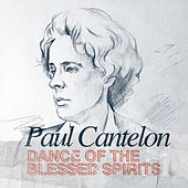 Dance of the Blessed Spirits by Paul Cantelon