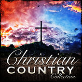 Christian Country Collection by Various Artists