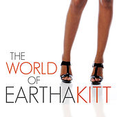 The World of Eartha Kitt by Eartha Kitt