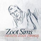 Zmooth Zoot Zwings by Zoot Sims