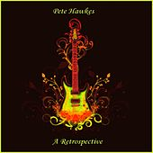 Pete Hawkes - A Retrospective Vol. 1 by Pete Hawkes