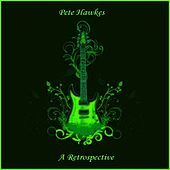 Pete Hawkes - A Retrospective Vol. 5 by Pete Hawkes