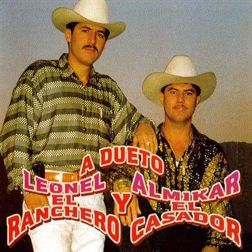 A Dueto by Leonel El Ranchero