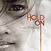 Hold On (Music Inspired By Nefarious, The Documentary) by Various Artists