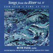 Songs From The River Vol. 4 by Ruth Fazal