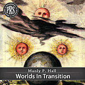 Worlds In Transition by Manly P. Hall