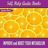 Improve and Boost Your Metabolism by Self Help Audio Books