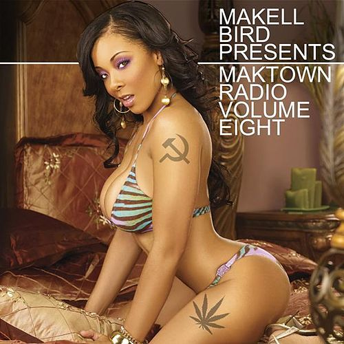 Makell Bird Presents Maktown Radio 8 by Various Artists