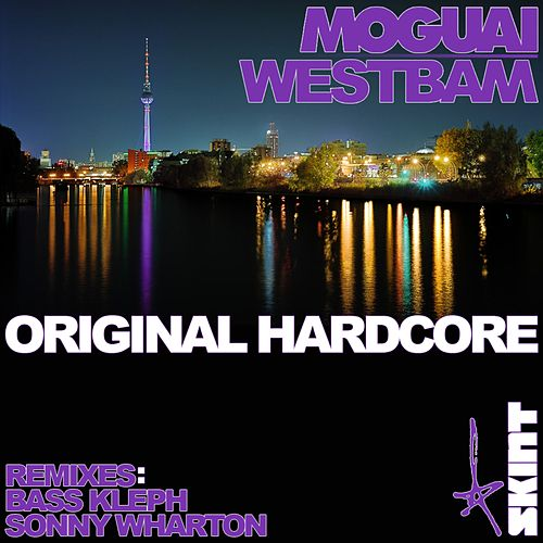 Original Hardcore by Moguai