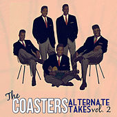The Coasters: Alternate Takes Vol. 2 by The Coasters