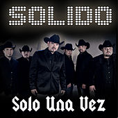 Solo Una Vez by Solido