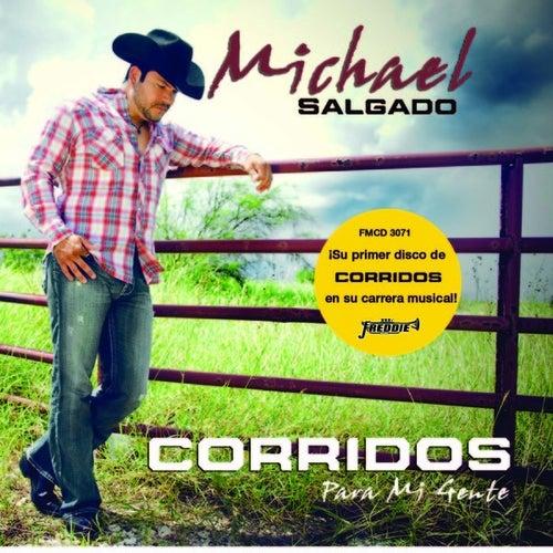 Corridos Para Mi Gente by Michael Salgado