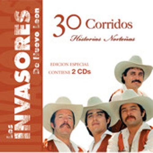 30 Corridos- Historias Nortenas by Los Invasores De Nuevo Leon