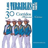 30 Corridos- Historias Nortenas by Los Terribles Del Norte