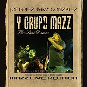Mazz Live Reunion - The Last Dance by Various Artists