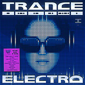 Trance Electro - Nu Club Sound Of Techno Vol. 1 by Various Artists