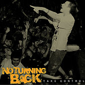 Take Control by No Turning Back