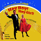 Hey Boy! Hey Girl! by Ray Gelato