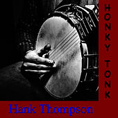Honky Tonk by Hank Thompson