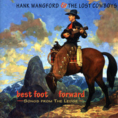 Best Foot Forward - Songs From The Ledge by Hank Wangford