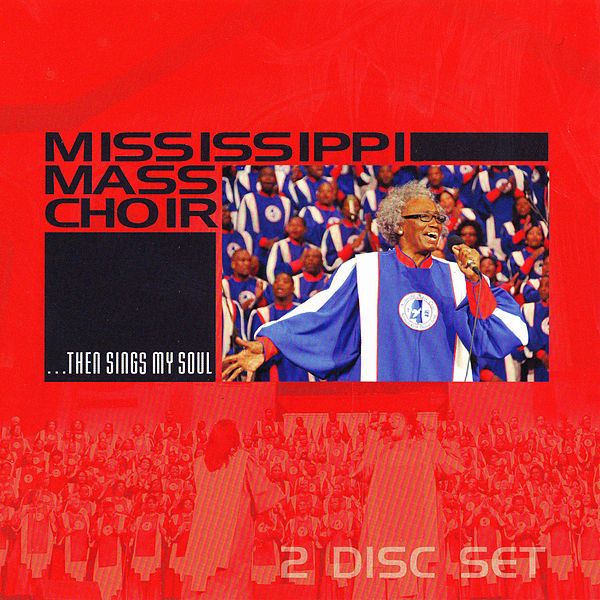 Mississippi Mass Choir - God Gets The Glory