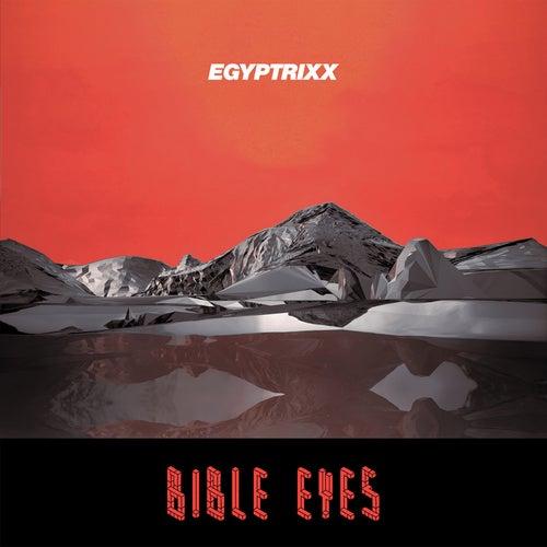 Bible Eyes by Egyptrixx