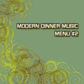 Modern Dinner Music - Menu 2 by Various Artists