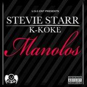 Manolos (feat. Stevie Star) - Single by K-Koke