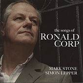 The Songs of Ronald Corp by Mark Stone