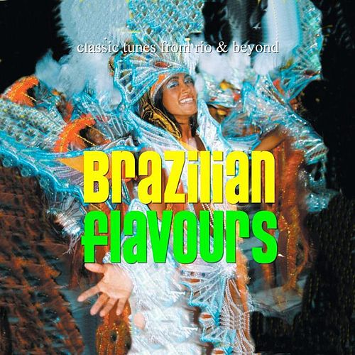 Brazilian Flavours by Various Artists