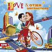 Love and Other Distractions by Paul Pritchard