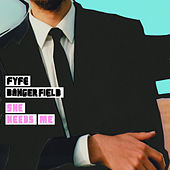 She Needs Me - Single by Fyfe Dangerfield
