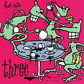 Three by The Hot Rats