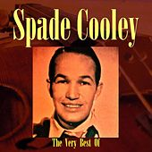The Very Best Of Spade Cooley by Spade Cooley