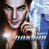 Pure II by Maksim