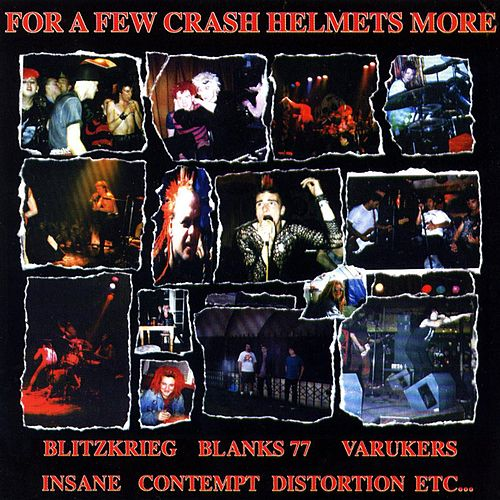 For A Few Crash Helmets More by Various Artists