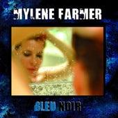 Bleu Noir by Mylène Farmer