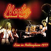 Tightened Up! (Live in Nottingham 1977) by Nutz