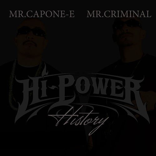 HiPower History by Mr. Capone-E